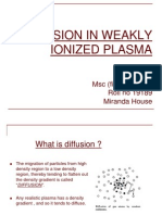 Diffusion Plasma