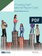 Bruce Baker Et Al. [Elc] 2012_is School Funding Fair, A National Report Card [Second Edition]