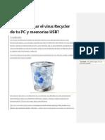 Cómo eliminar el virus Recycler de tu PC y memorias USB