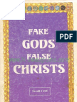 Fake Gods, False Christ