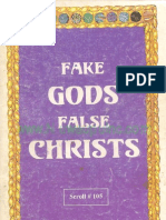 Fake Gods, False Christ