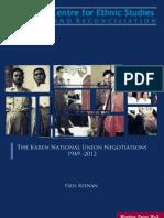 The Karen National Union Negotiation (1949-2012)