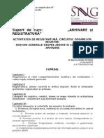._Docs_20100716Activitatea de Registratura_Circuitul Dosarelor_Registre_Notiuni Generale Despre Arhive Si Alte Categorii de Arhivare