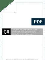 CSharp-Conceitos Variaveis Tipos Operadores Condicionais Lacos Vetores
