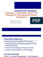 The Harmonized PAT Solution Application of Risk Based Tools Process Analytical Technology Strateg