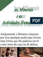 Rochas Minerais e as Actividades Humanas