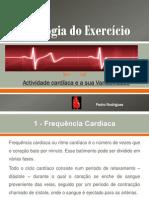 Actividade Cardiaca e a Sua Variabilidade