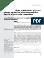 LOURENÇO, R.B., et al. 2008 - Ultrasonografia na Avaliação das Afecções Agudas do Sistema Músculo Esquelético - Afecções não Traumáticas (Part1)