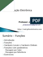 Sub Rotinas Funcoes