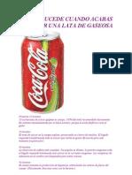 Lo Que Sucede Cuando Acabas de Beber Una Lata de Cocacola