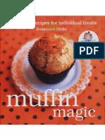 Muffin Magic Irresistible Recipes