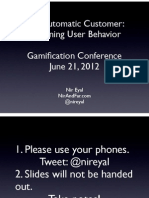 The Automatic Customer (Gamification Summit)