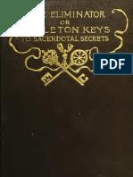 The Eliminator; Or, Skeleton Keys to Sacerdotal Secrets (1892) Westbrook, Richard Brodhead