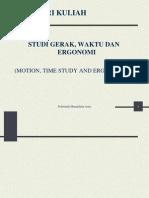 Motion, Time Study and Ergonomics