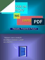 TI Nas Empresas - Passado Presente e Futuro