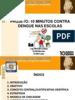 10 Min Contra a Dengue