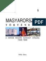 Magyarorszag Tortenete 09 a Harom Reszre Szakadt Orszag