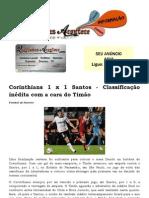 Corinthians 1 x 1 Santos - Classificação inédita com a cara do Timão