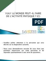 TOUT LE MONDE PEUT-IL FAIRE DE L'ACTIVITÉ PHYSIQUE (C)