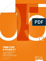 Plan C - Slow growth and public service reform