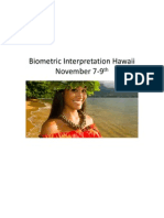 Biometric Interpretation and Treatment/Application in Hawaii