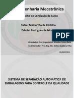SISTEMA DE SEPARAÇÃO AUTOMÁTICA DE EMBALAGENS PARA CONTROLE DA QUALIDADE