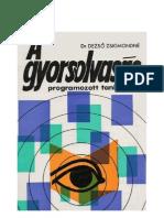 Dr. Dezső Zsigmondné - A gyorsolvasás programozott tankönyve