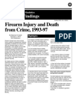 Firearm Injury and Death