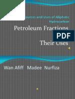 Petroleum Fraction n Uses