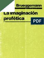 walter_brueggemann - La imaginación profética