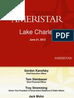 Ameristar Casinos' presentation for Lake Charles property