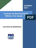 Pró-Saúde - SESAU-TO - PRESTAÇÃO DE CONTAS - Dezembro - 2011
