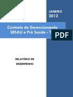 Pró-Saúde - SESAU-TO - PRESTAÇÃO DE CONTAS - Janeiro - 2012