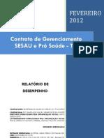 Pró-Saúde - SESAU-TO - PRESTAÇÃO DE CONTAS - Fevereiro - 2012