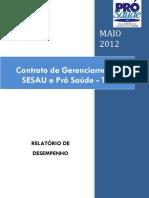 Pró-Saúde - SESAU-TO - PRESTAÇÃO DE CONTAS - Maio - 2012