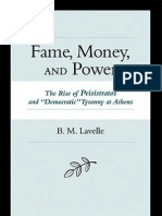 Brian M. Lavelle - Fame, Money, And Power, The Rise of Peisistratos and ''Democratic'' Tyranny at Athens (2005)(1)