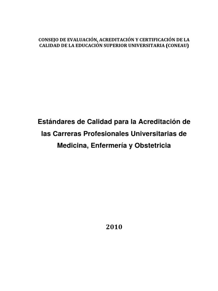 ESTANDARES DE ACREDITACIÓN DE MEDICINA, ENFERMERÍA Y OBSTETRICIA 2010