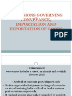 Provisions Governing Conveyance, Importation and Exportation Of