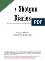Shotgun Diaries[PT][BR] www.mestredamestria.blogspot.com.br