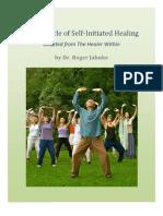 Miracle of Self Initiated Healing
