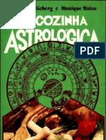 Livro A Cozinha Astrológica - Marie Geberg  Monique MaineA Cozinha Astrológica