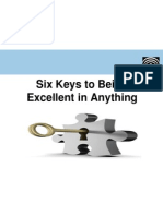 Six Keys to Being Excellent in Anything
