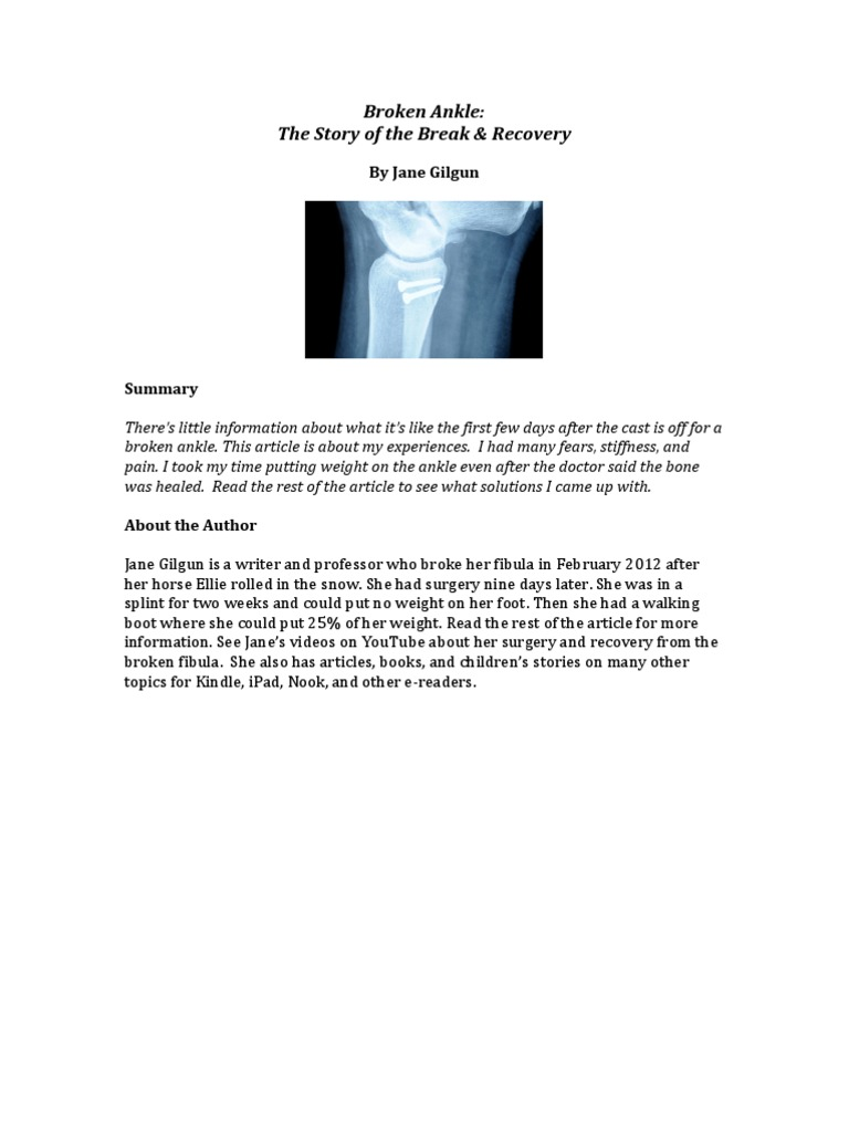 Broken Ankle: The Story of the Break & Recovery | Musculoskeletal