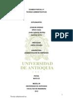 Primer Examen Teorias Administrativas (Admon 2012)