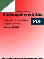 Zakariás Zoltán - Az Elsősegélynyújtás (2008)