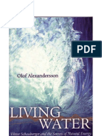 Living Water Viktor Schauberger and the Secrets of Natural Energy by Olof Alexandersson