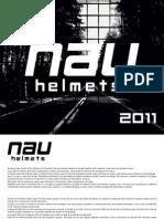 Nau Helmets 2011