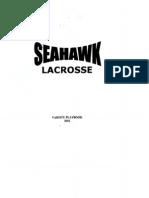 Lacrosse PLaybook-- Hilton Head High School Seahawks