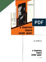 O Espírito Sopra Onde Quer - Padre Zezinho - SP 1974