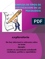 Ejemplos de Tipos de Investigacion en La Psicologia
